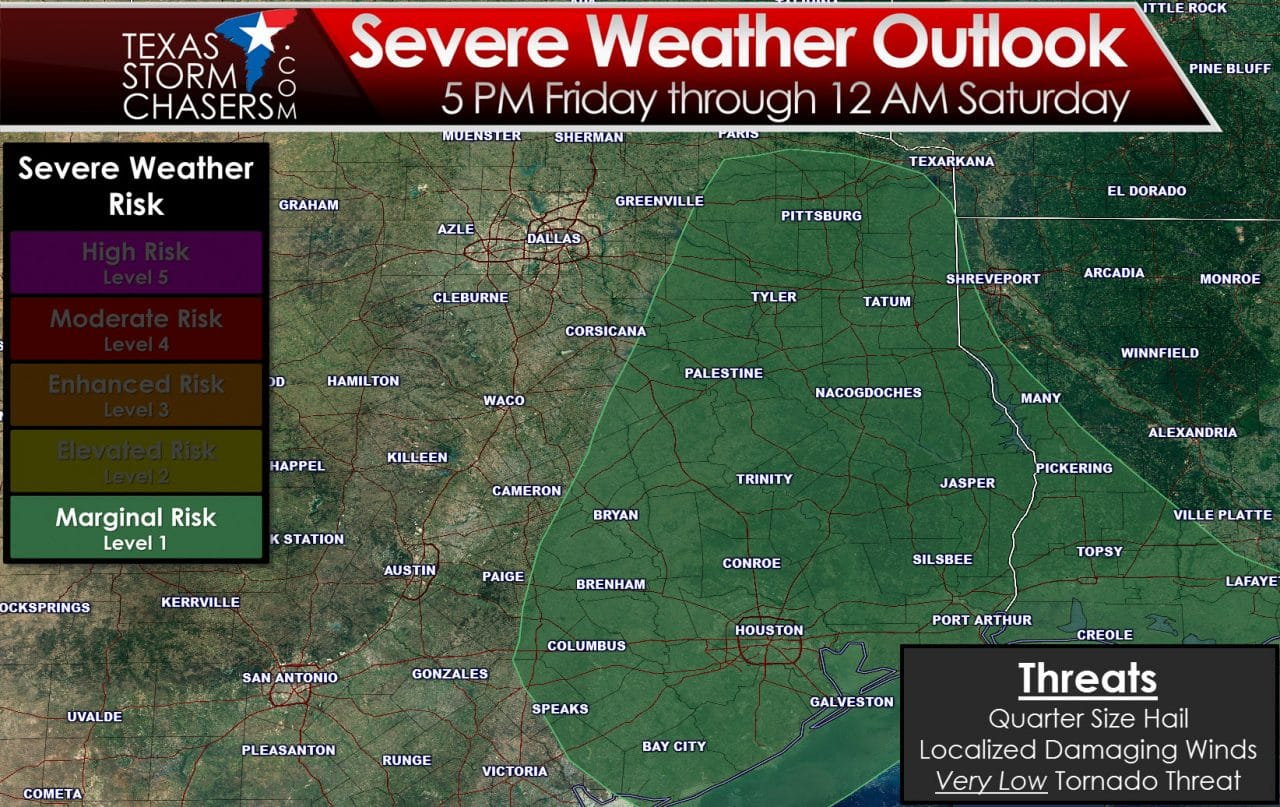 A Couple Strong to Marginally Severe Storms Possible Friday Evening in East & Southeast Texas