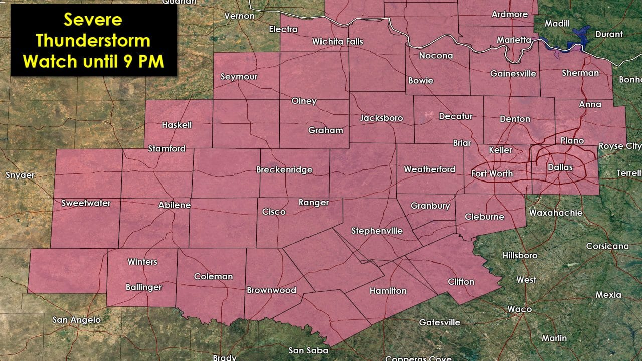 Severe Thunderstorm Watch Issued for Big Country & North Texas till 9 PM