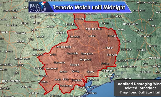 Tornado Watch until Midnight for East and Southeast Texas