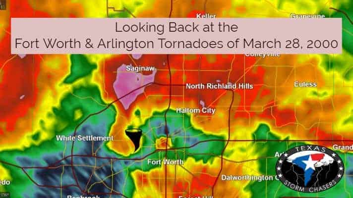 Looking Back: Fort Worth & Arlington Tornadoes of March 28, 2000